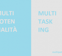 multipotenzialità e multitasking